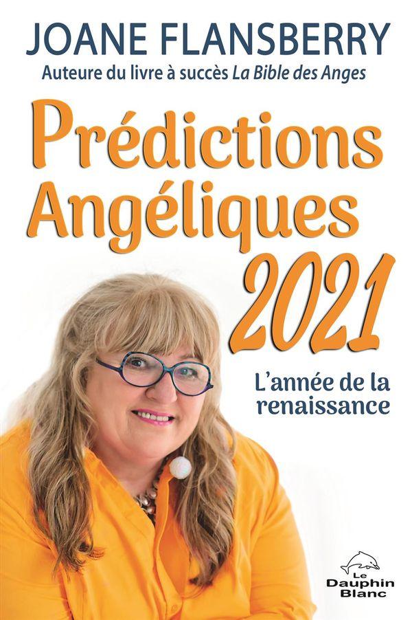 Prédictions Angéliques 2021 : L'année de la renaissance