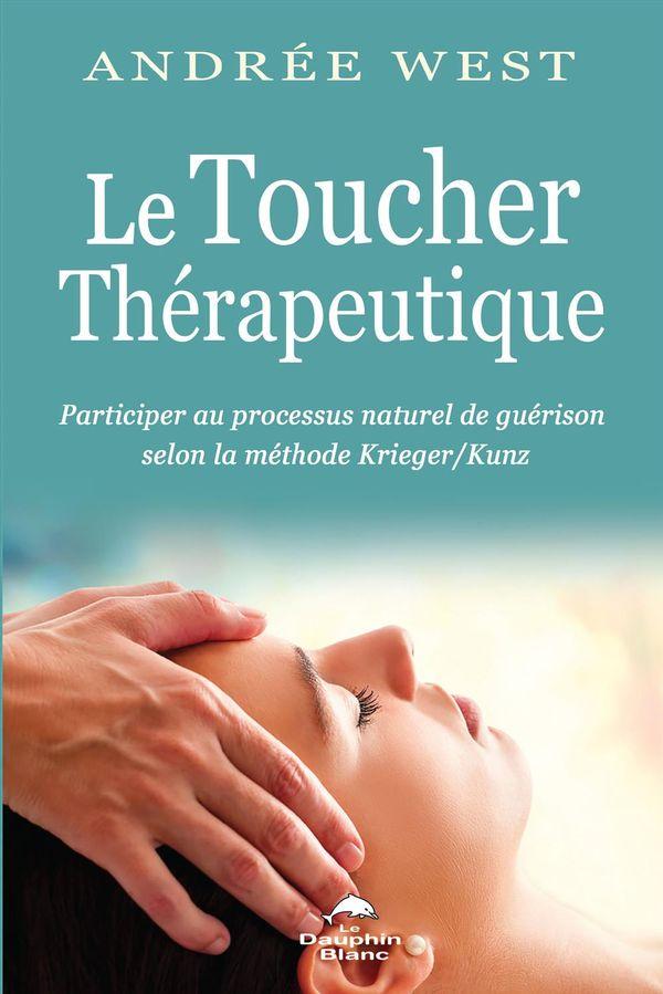 Le Toucher Thérapeutique