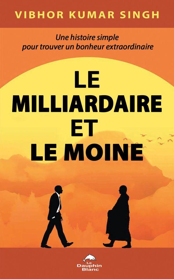 Le Milliardaire et le Moine