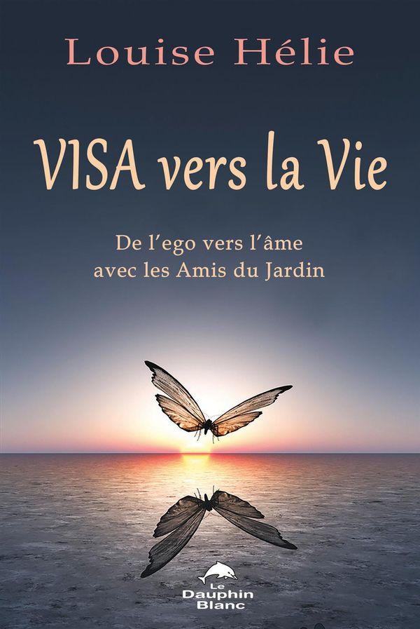 Visa pour la vie : De l'ego vers l'âme avec les Amis du Jardin