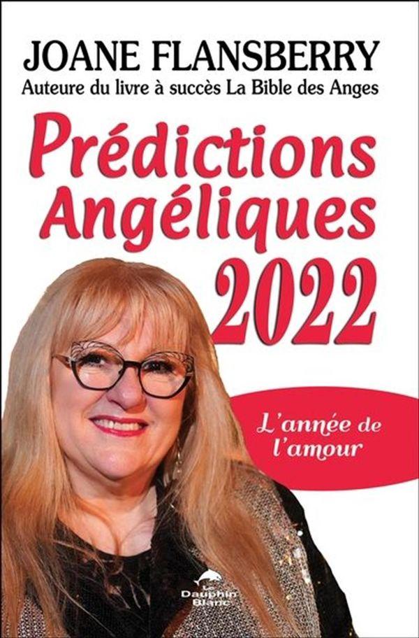 Prédictions Angéliques 2022 : L'année de l'amour