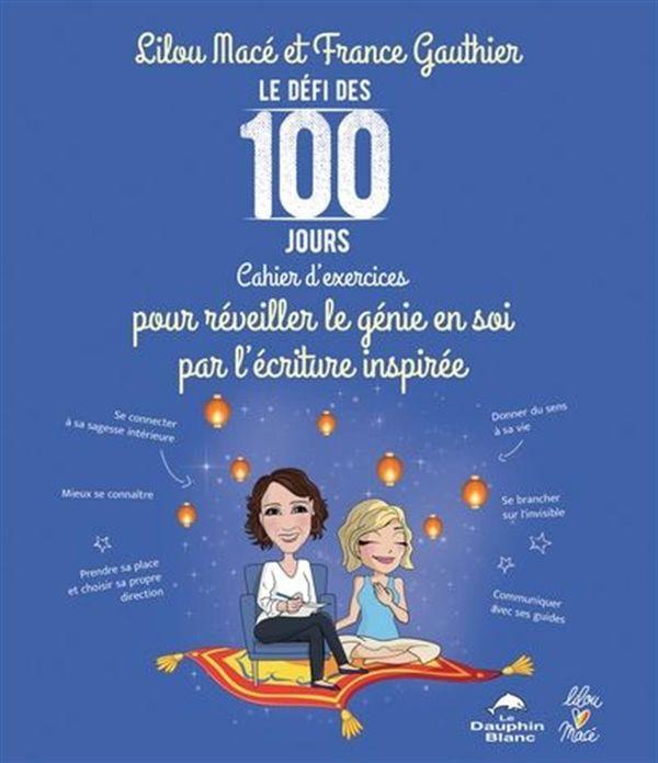 Le défi des 100 jours pour réveiller le génie en soi par l'écriture inspirée