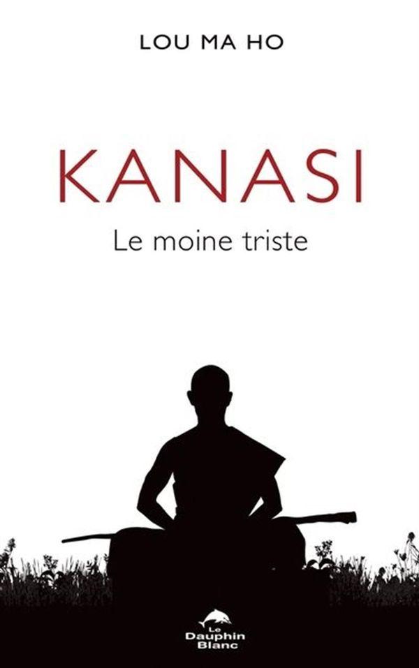 Kanasi : Le moine triste