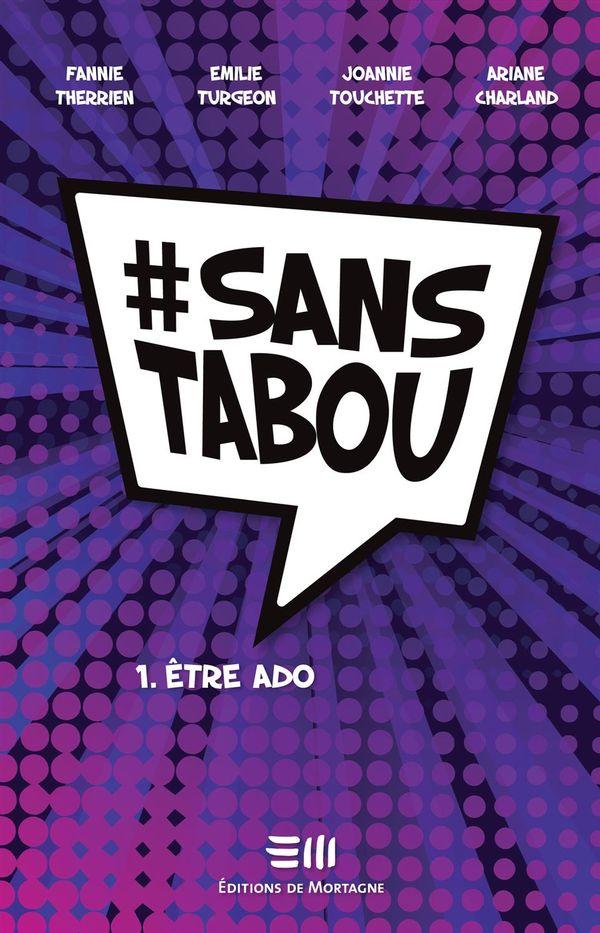 #sanstabou 01 : Etre ado