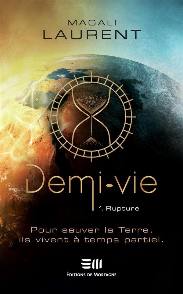 Demi-vie 01 : Rupture