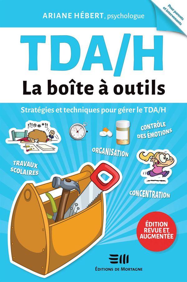 TDA/H : La boîte à outils N.E.
