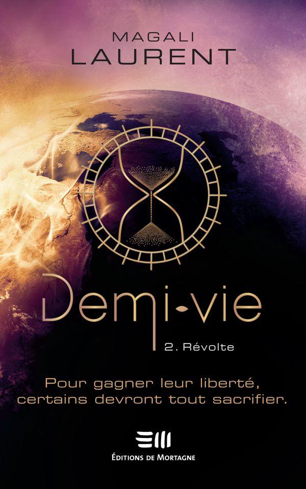 Demi-vie 02  Révolte