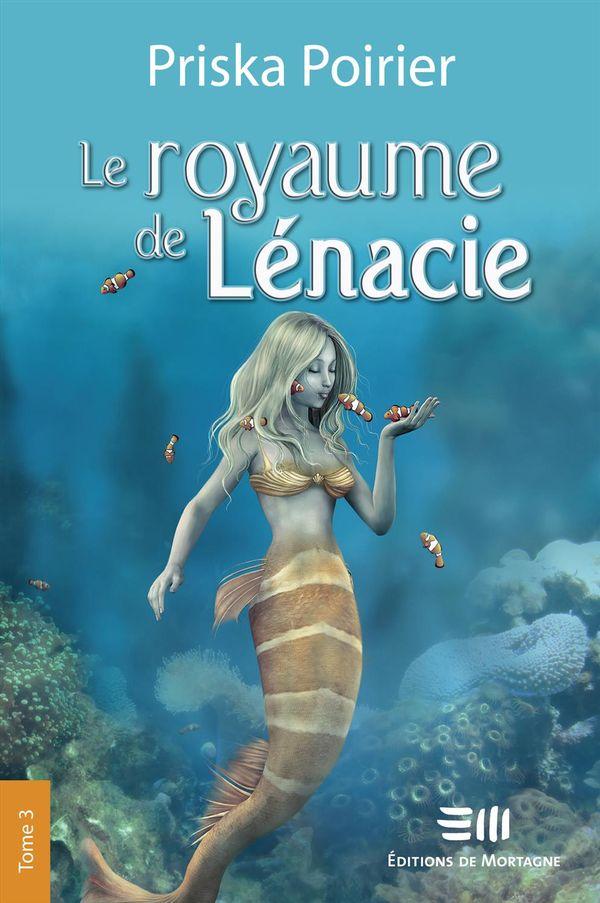 Le royaume de Lénacie 03 : Complots et bravoure