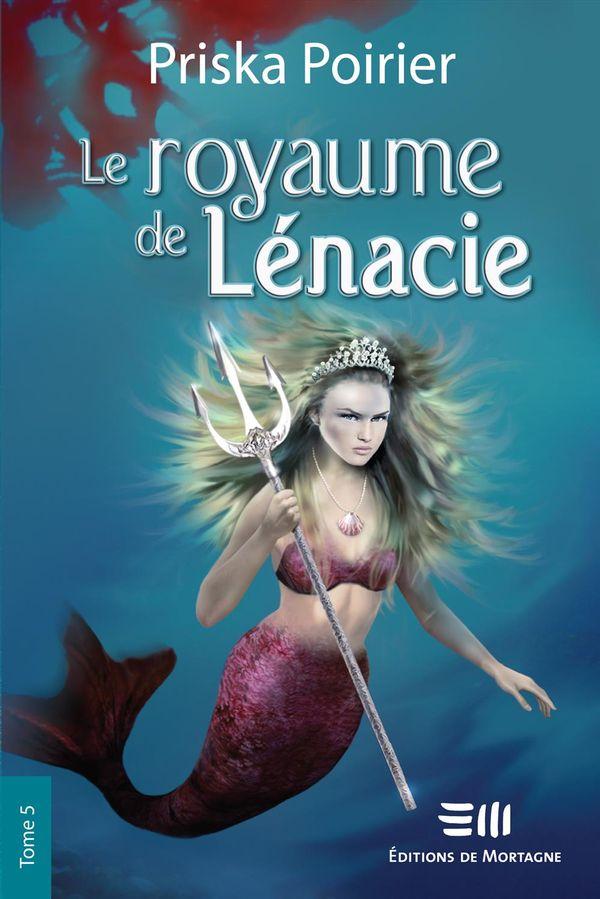 Le royaume de Lénacie 05 : Confrontation ultime