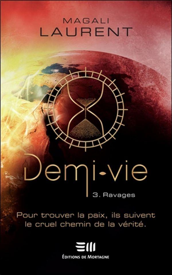 Demi-vie 03 : Ravages