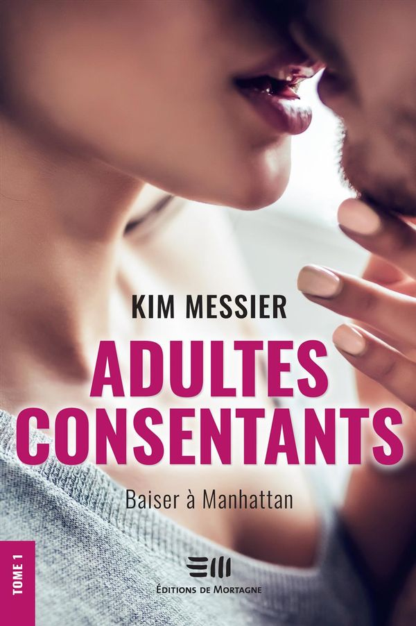 Adultes consentants 01 : Baiser à Manhattan N.E.