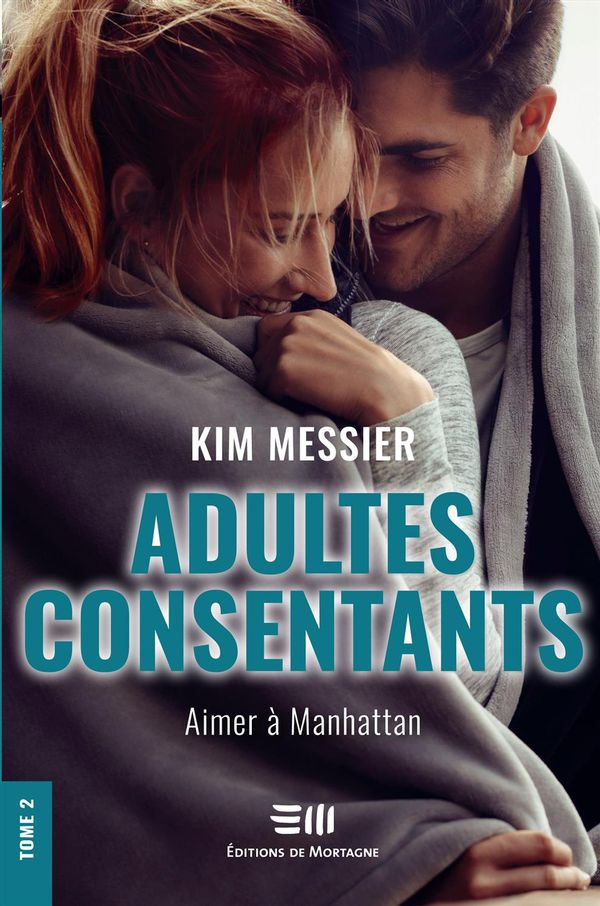 Adultes consentants 02 : Aimer à Manhattan N.E.