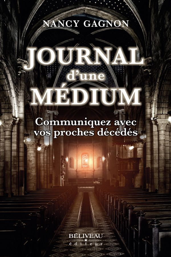 Journal d'une Médium : Communiquer avec vos proches décédés