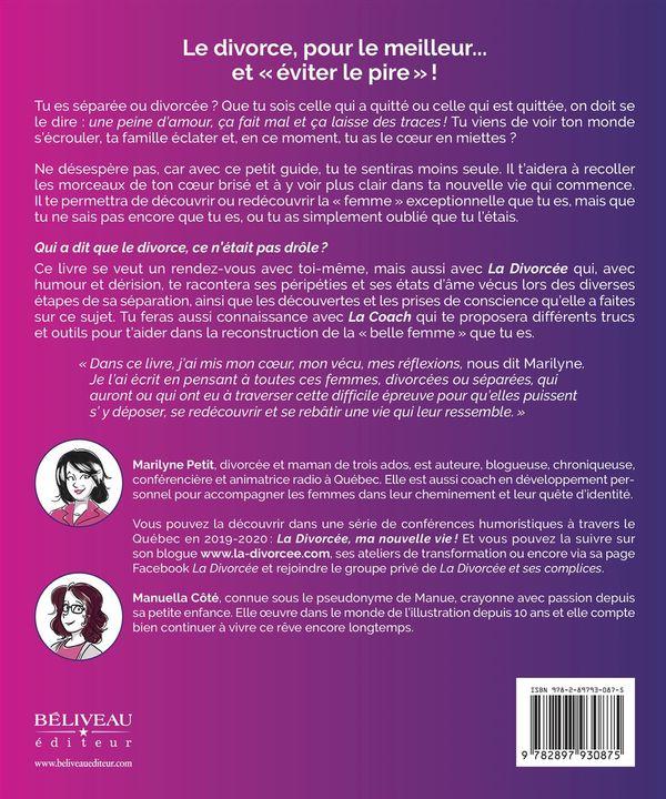 La Divorcee Petit Guide De Survie D Un Coeur Blesse