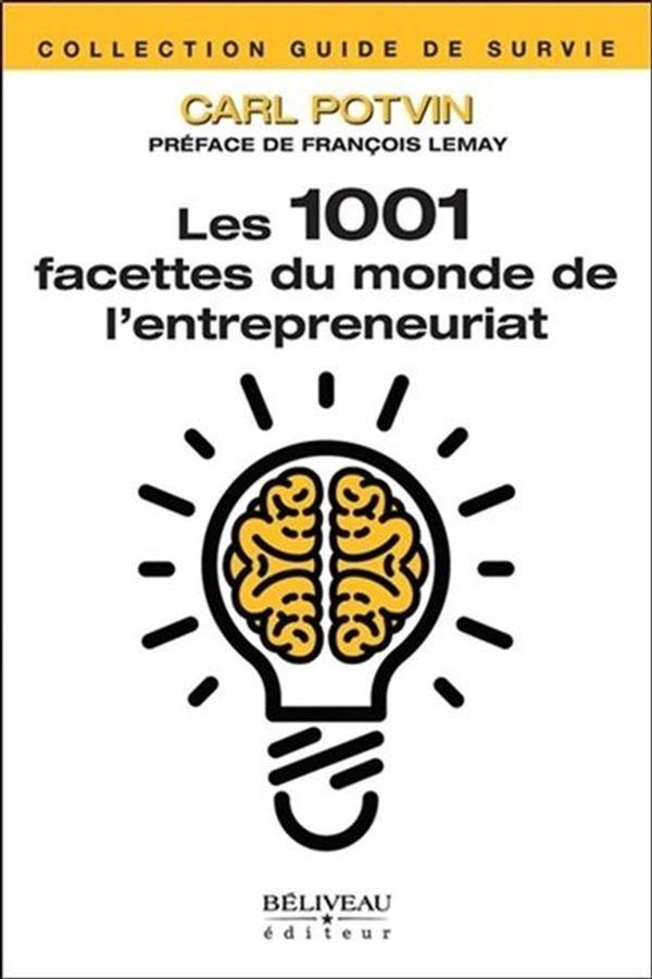 Les 1001 facettes du monde de l'entrepreneuriat