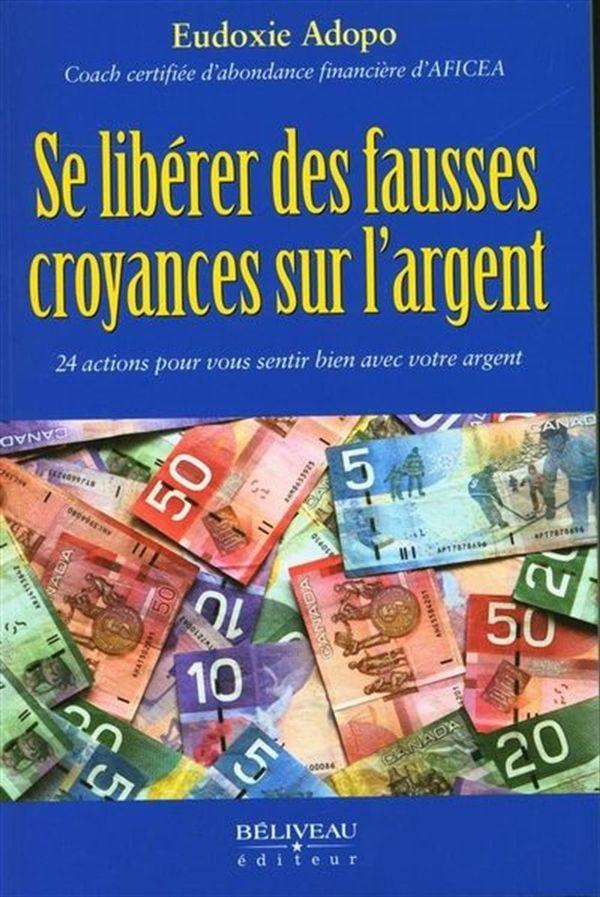 Se libérer des fausses croyances sur l'argent