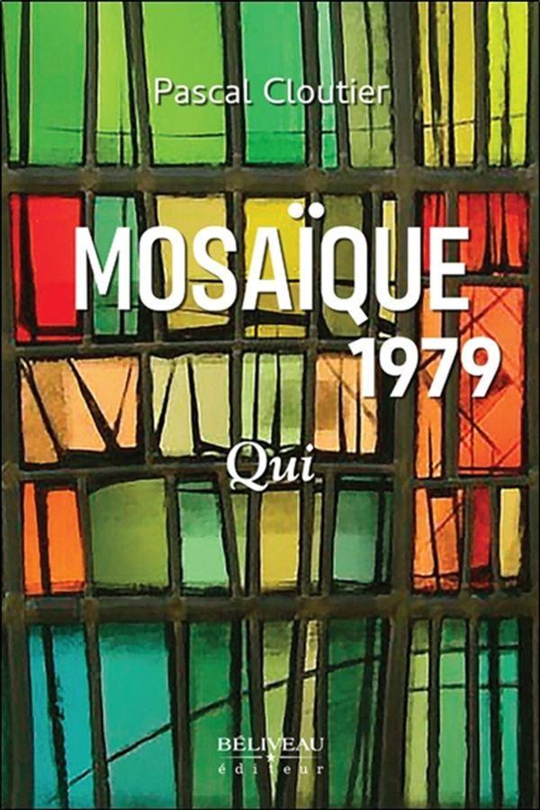 Mosaïque 1979 : Qui