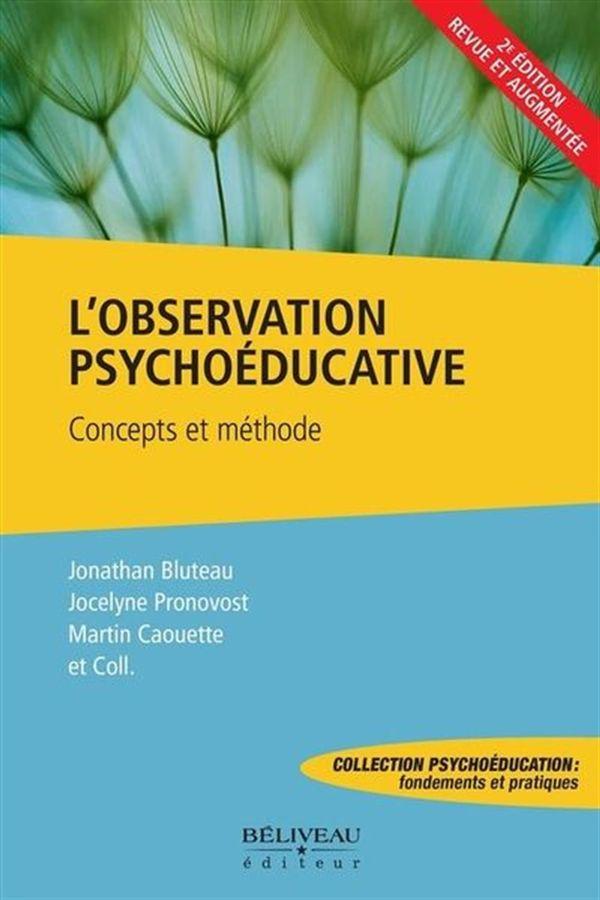 L'observation psychoéducative  : Concepts et méthodes
