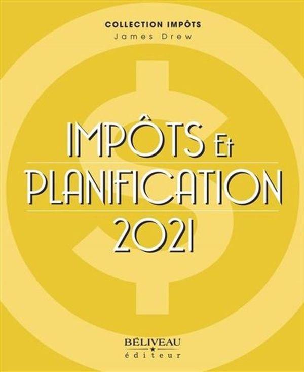 Impôts et planification 2021 - 41e édition