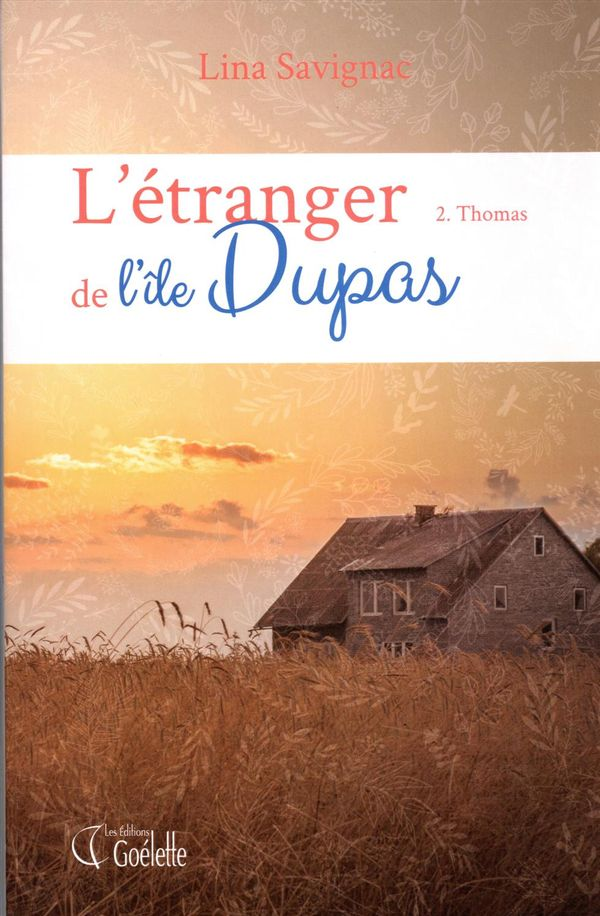 L'étranger de l'île Dupas 02 : Thomas