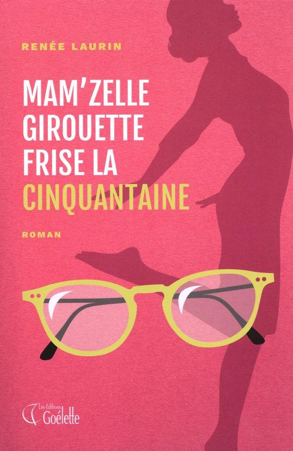 Mam'zelle Girouette frise la cinquantaine