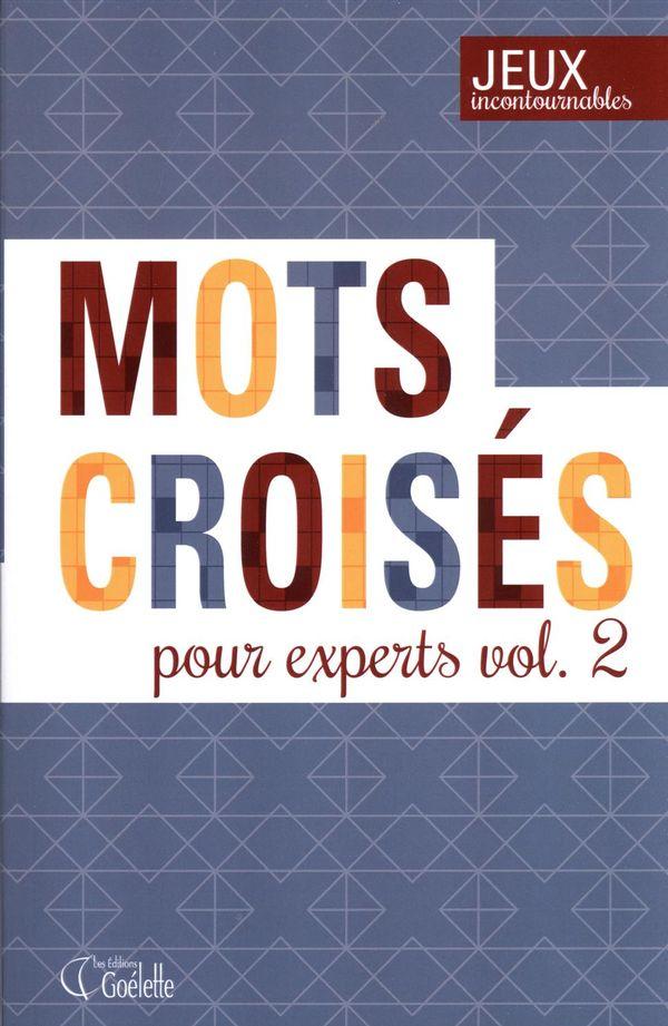 Mots croisés pour experts 02