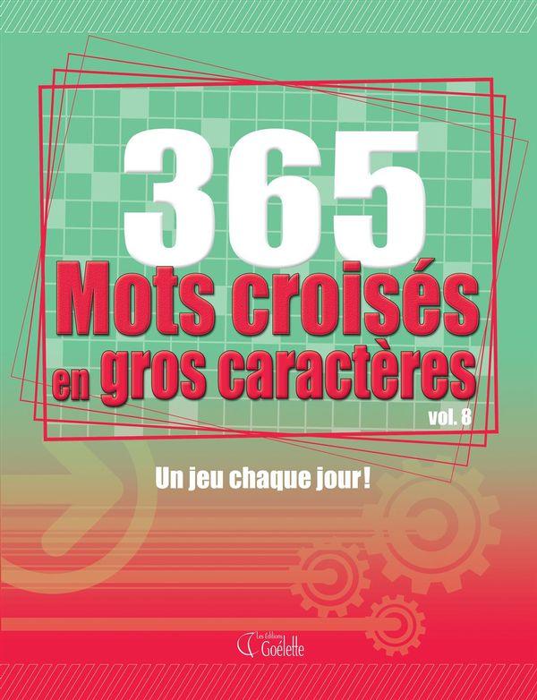 365 mots croisés en gros caractères 08