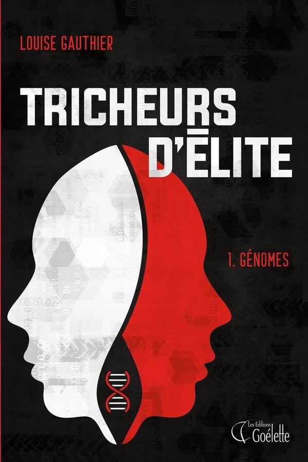 Tricheurs d'élite 01 : Génomes