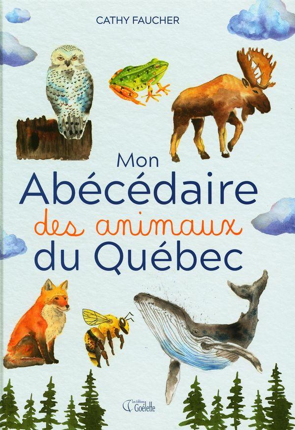 Mon abécédaire des animaux du Québec