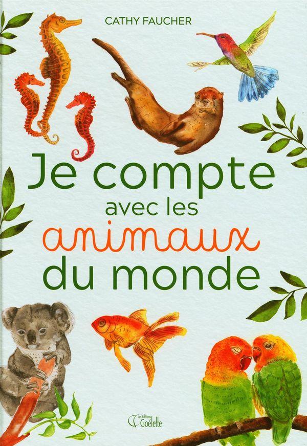 Je compte avec les animaux du monde