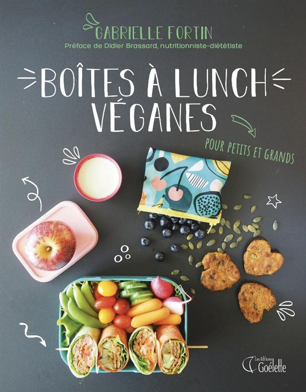 Boîtes à lunch véganes, pour petits et grands