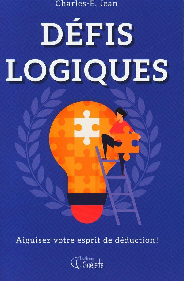 Défis logiques : Aiguisez votre esprit de déduction!