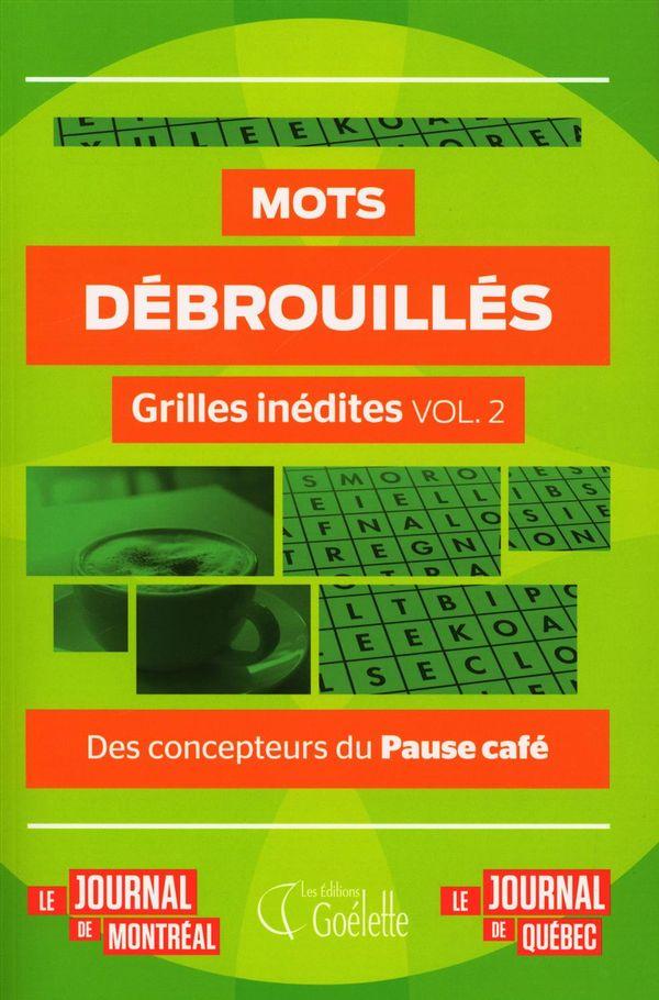 Mots débrouillés - Grilles inédites vol.2