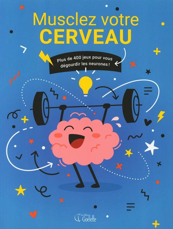 Musclez votre cerveau
