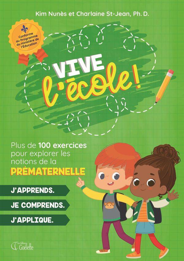 Prématernelle - Vive l'école !