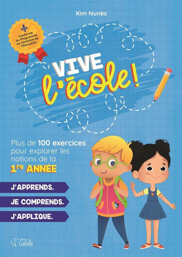 1re année - Vive l'école !