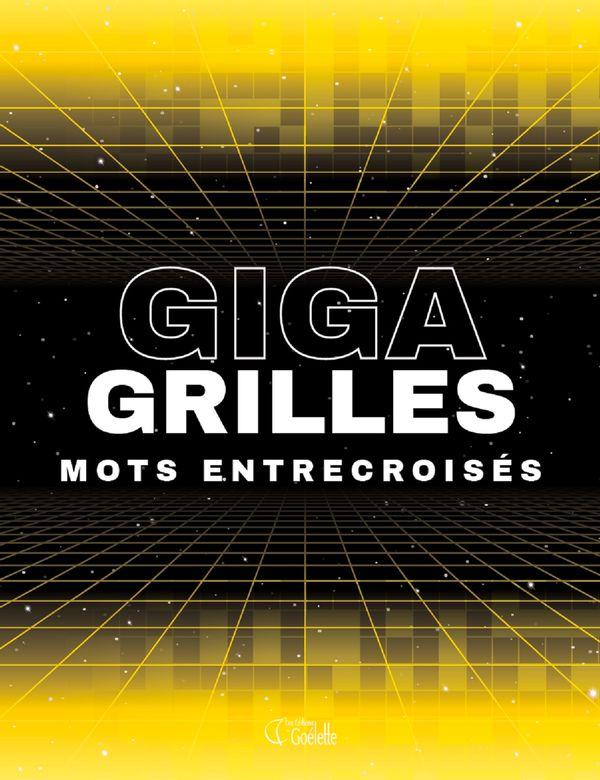Mots entrecroisés 01 : Giga grilles