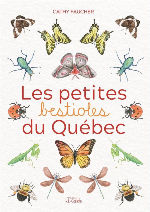 Les petites bestioles du Québec