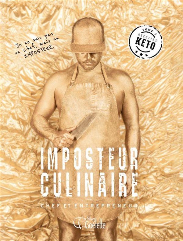 Imposteur culinaire 02 : Recettes keto