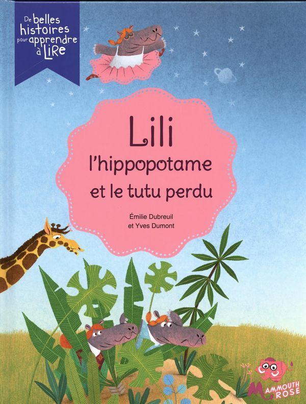 Lili l'hippopotame et le tutu perdu