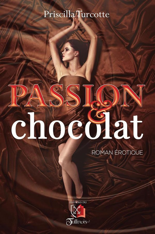 Passion et Chocolat