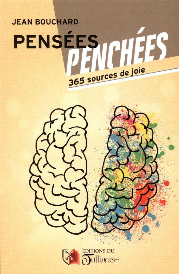Pensées - Penchées : 365 sources de joie