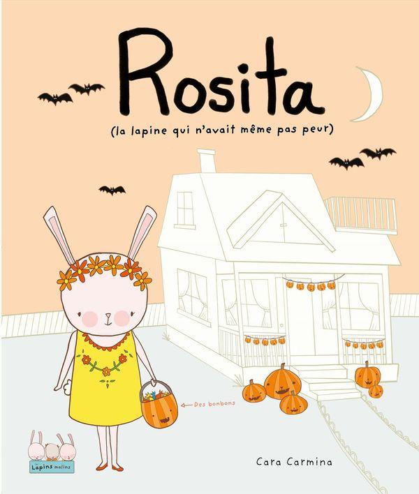 Rosita ( la lapine qui n'avait même pas peur)