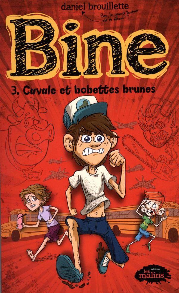 Bine 03 : Cavale et bobettes brunes N.E.