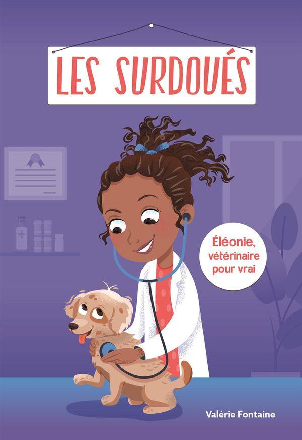 Éléonie, la vétérinaire pour vrai