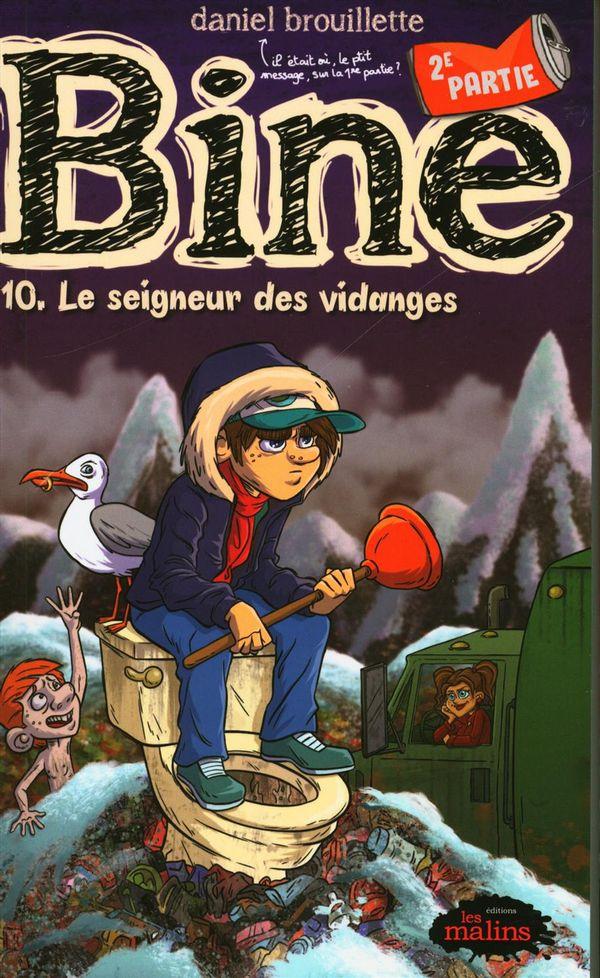 Bine 10.2  : Le seigneur des vidanges
