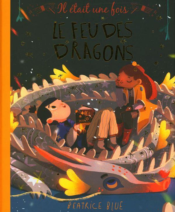 Le feu des dragons