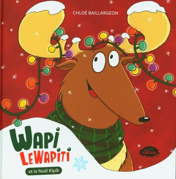 Wapi LeWapiti et le Noël Kipik