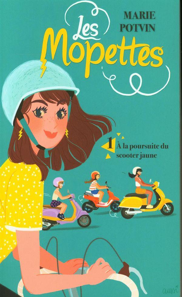 Les Mopettes 01 : À la poursuite du scooter jaune
