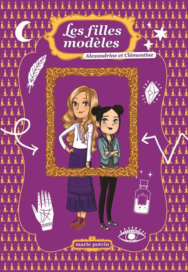 Les filles modèles : Alexandrine et Clémentine HS